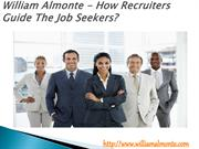 William Almonte - How Recruiters Guide The Job Seekers