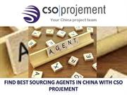 Find Best Sourcing agents in China with CSO Projement