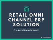 Retail Omni Channel Solution for Your Retail Business