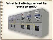 Get Knowledge About the Uses of Switchgear