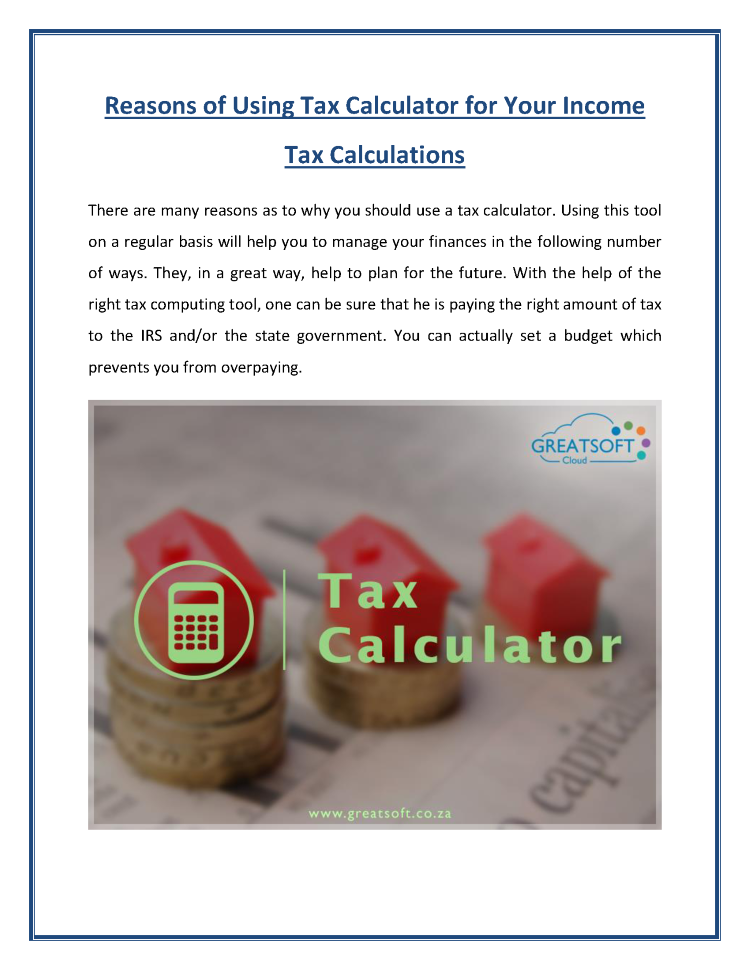 Reasons of Using Tax Calculator for Your Income Tax