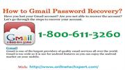 Gmail recover password #@1800 611 3260 |How to recover Gmail password
