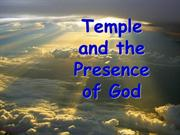 Temple and the Presence of God-Session 1