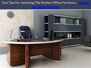 Five Tips For Selecting The Perfect Office Furniture - Cubicle Furnitu