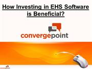How Investing in EHS Software is Beneficial for your Business?
