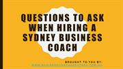 Questions To Ask When Hiring A Sydney Business
