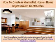 How To Create A Minimalist Home - Home Improvement Contractors