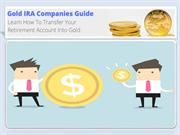 Top Gold IRA Investing Companies in 2017