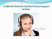 1-800-247-9134 Get Fast Dell Technical Support Services