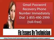Gmail Password Recovery Phone Number 1-855-490-2999 Number makes your