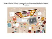 Get an Effective Website Developed From Responsive Web Design Services