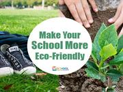 Make your School Eco-friendly