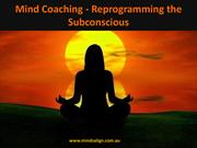 Best Mind Coaching - Reprogramming the Subconscious Mind
