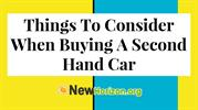 Things To Consider When Buying A Second Hand Car