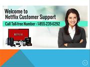 Netflix Customer Support Number 1-855-239-6292