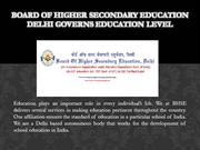 Board of Higher Secondary Education Delhi Governs Education