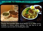 Looking For The Best Train Food Service By Traveler Food