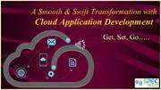 Get, Set, Go - A Smooth & Swift Transformation with Cloud Application