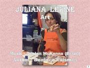 Juliana  Lepine - Art