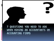 Questions You Need to ask when hiring an accountants
