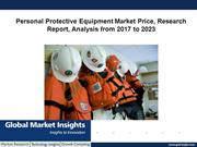 Personal Protective Equipment Market forecast report by 2023