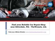 Looking for Reliable Car Repair Shop Near Silverdale Wa?