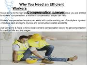 Why You Need an Efficient Workers Compensation Lawyer