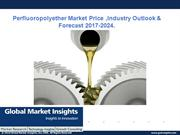 Perfluoropolyether Market trends research 2017-2024
