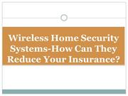 Wireless Home Security Systems-How Can They Reduce Your Insurance