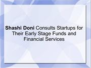 Shashi Doni Consult Startups for Early Stage Funds & Financial Service