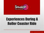 Experiences During a Roller Coaster Ride