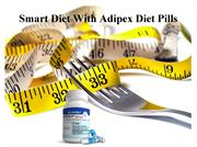 Smart Diet With Adipex Diet Pills