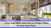 11 Easy Home Improvement Ideas on a Budget to Boost the Value of your
