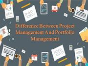 Difference Between Project Management And Portfolio Management