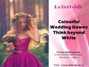 Colourful Wedding Gowns - Think beyond White