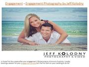 Engagement - Engagement Photography by Jeff Kolodny
