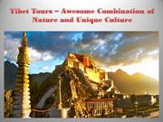 Tibet Tours – Awesome Combination of Nature and Unique Culture