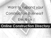Expand Your Construction Business With Online Construction Directory