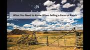 What You Need to Know When Selling a Farm or Ranch