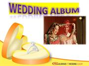 Get your Wedding Photo Book Printed at Glorious Wedding Album