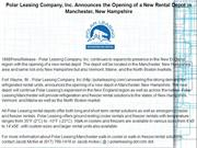 Polar Leasing Company, Inc. Announces the Opening of a New Rental