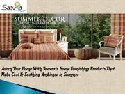 Give Astounding Look to Your Home With Amazing Home Furnishing- Saavra