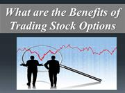 What are the Benefits of Trading Stock Options
