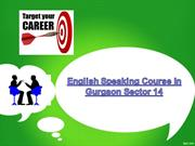 English Speaking Course In Gurgaon Sector 14