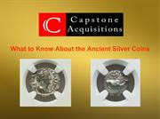 What to Know About the Ancient Silver Coins