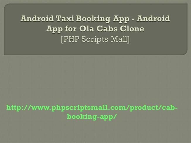 Android Taxi Booking App - Android App for Ola Cabs Clone |authorSTREAM