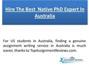 Hire The Best  Native PhD Expert In Australia