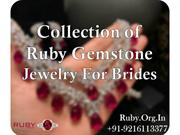 Collection Of Ruby Gemstones Jewelry For Brides
