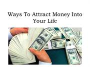 Ways To Attract Money Into Your Life – John Calub