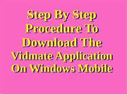 Step by step procedure to download the Vidmate application on Windows